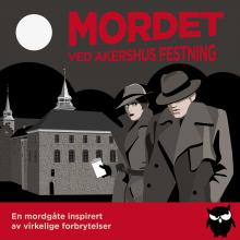 Solve A Mystery - Mordet ved Akershus Festning