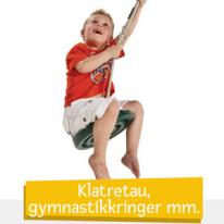 Klatretau, gymnastikringer m.m.